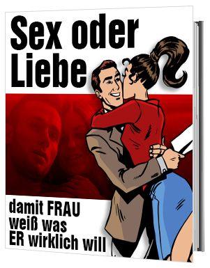 Sex oder Liebe